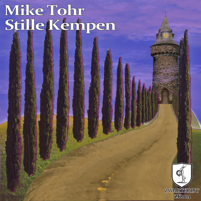 Stille Kempen - Mike Tohr ( Zwartkrijt 2014) - cover